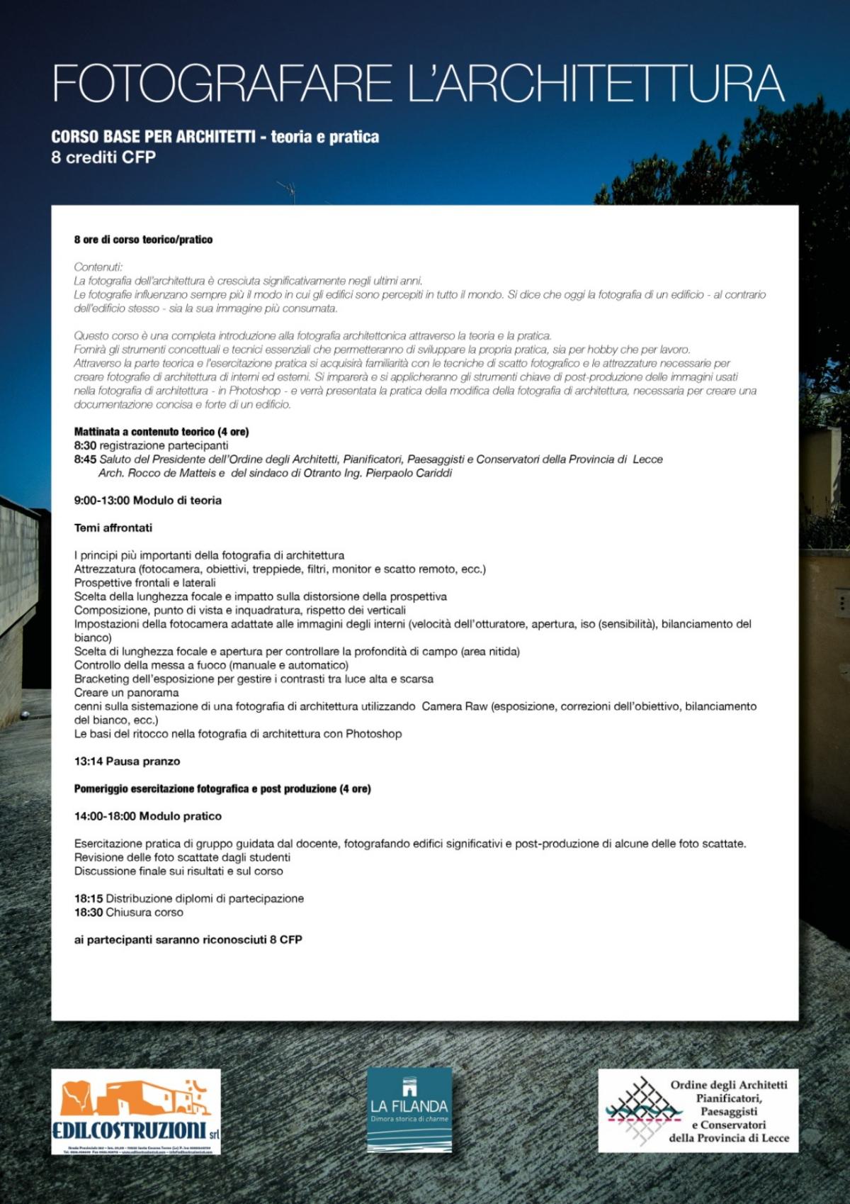 La Filanda Salento 2020-09-20 Fotografare architettura - Corso base per Architetti - Programma